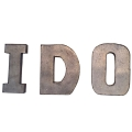 Rental store for Metal  I DO  letters  set in Tulsa OK